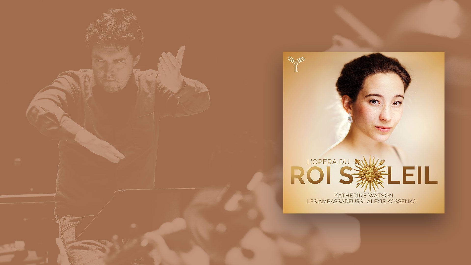 Sortie CD : L'Opéra du Roi Soleil