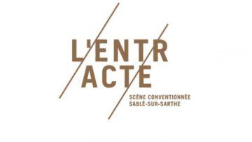 L'Entracte Scène conventionnée de Sablé-sur-Sarthe